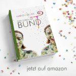 Marion Glück: DAS LEBEN IST BUNT